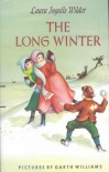 The Long Winter  - Laura Ingalls Wilder, Garth Williams