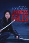 Darkness Falls (Darkness Falls Series, Book 1) - Jessica Sorensen