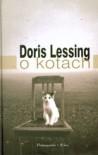 O kotach - Doris Lessing
