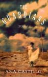 The Guardians - Ana Castillo