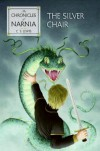The Silver Chair (Chronicles of Narnia, #6) - C.S. Lewis, Pauline Baynes, David Wiesner