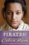 Pirates! - Celia Rees