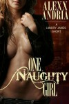 One Naughty Girl (Landry James, #1) - Alexx Andria