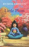 Little Plum - Rumer Godden