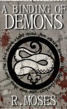A Binding of Demons (The Last Savior) - R. Moses