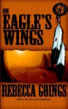 On Eagle's Wings - Rebecca Goings