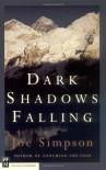 Dark Shadows Falling - Joe Simpson