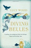 Diving Belles - Lucy Wood