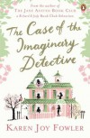 Case of the Imaginary Detective - Karen Joy Fowler