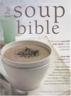 The Soup Bible - Debra Mayhew