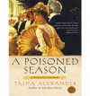 A Poisoned Season - Tasha Alexander
