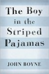 The Boy in the Striped Pajamas -