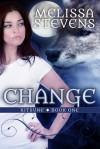Change (Kitsune #1) - Melissa Stevens