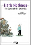 Little Nothings Vol.1: Curse of the Umbrella v. 1 - Trondheim;Lewis