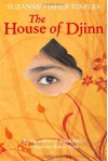 The House of Djinn - Suzanne Fisher Staples