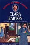 Clara Barton: Founder of the American Red Cross - Augusta Stevenson, Frank Giacoia