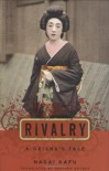 Rivalry: A Geisha's Tale (Japanese Studies Series) - Nagai Kafu