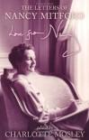 Love from Nancy - Nancy Mitford, Charlotte Mosley
