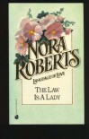 Law is a Lady, the: Language of Love #2: Flowers - Nora Roberts
