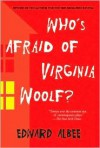 Who's Afraid of Virginia Woolf? -