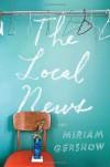 The Local News - Miriam Gershow