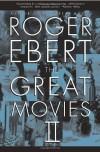 The Great Movies II - Roger Ebert