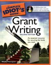 The Complete Idiot's Guide to Grant Writing - Waddy Thompson