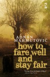 How to Fare Well and Stay Fair - Adnan Mahmutovic