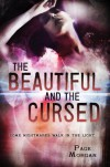 The Beautiful and the Cursed (The Dispossessed) - Page Morgan