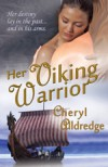 Her Viking Warrior - Cheryl Alldredge