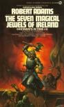 The Seven Magical Jewels of Ireland - Robert   Adams