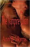 The Whitcombe Legacy Book One: The Vampire Julian - Ann B. Morris