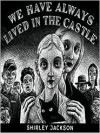 We Have Always Lived in the Castle (MP3 Book) - Shirley Jackson, Bernadette Dunne