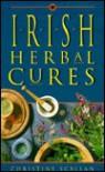 Irish Herbal Cures - Christine Scallan