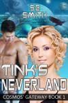 Tink's Neverland - S.E.  Smith