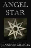 Angel Star - Jennifer Murgia