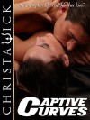 Captive Curves (Big Girls next Door Erotica) - Christa Wick