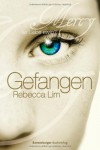 Gefangen (Mercy #1) - Rebecca Lim