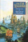 The Far Kingdoms - Allan Cole;Chris Bunch