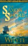 The Saxon ShoreJack Whyte