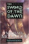 The Sword of the Dawn (Runestaff Series #3) - Michael Moorcock