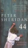 44 - a Dublin Memoir - Peter Sheridan