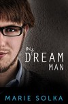 My Dream Man - Marie Solka