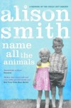 Name All The Animals - Alison Smith