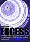 EXCESS - Verschwörung zur Weltregierung - Mathias Frey