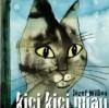 Kici kici miau (kocia kołysanka) - Józef Wilkoń
