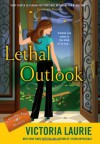 Lethal Outlook - Victoria Laurie