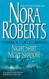 Night Tales: Night Shift / Night Shadow - Nora Roberts