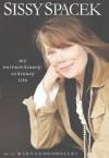 My Extraordinary Ordinary Life - Sissy Spacek, Maryanne Vollers