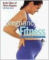 Pregnancy Fitness: Mind Body Spirit - Fitness Magazine, Ginny Graves